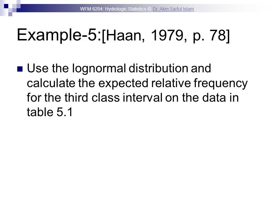 Example-5:[Haan, 1979, p. 78]